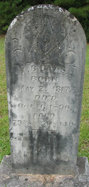 Abijah Bige Davis b. May 2, 1817 Newberry Co., NC d. Oct. 16 1896 Smith Co., Miss. Father of R.M. Davis Sr.