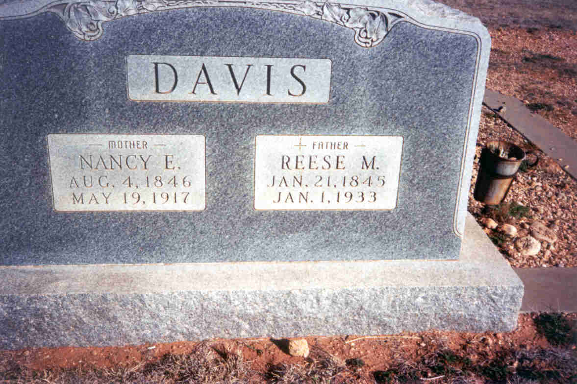 Nancy F. Davis Aug 4, 1846 & Reese M. Davis Jan 7 1933