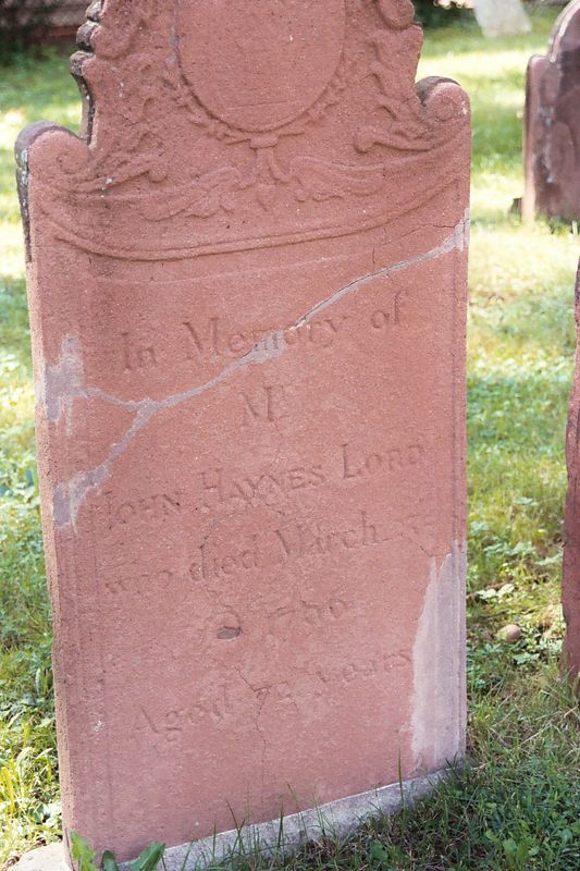John Haynes Lord March 1796 age 72 yrs. Hartford, Conn.